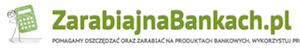 ZarabiajnaBankach.pl - Najlepsze promocje bankowe!
